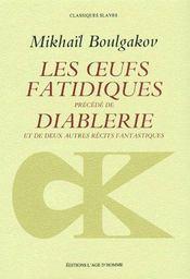 Les oeufs fatidiques ; diablerie ; deux autres récits fantastiques - Couverture - Format classique