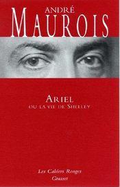 Ariel ou la vie de shelley - (*) - Intérieur - Format classique