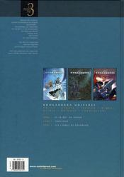 Kookaburra Universe ; INTEGRALE VOL.1 ; t.1, t.4 et t.5 - 4ème de couverture - Format classique