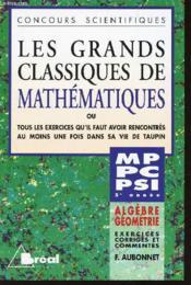 Grands classiques de maths mp pc pt psi algebre geometrie - Couverture - Format classique