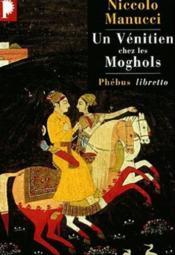 Un vénitien chez les moghols - Couverture - Format classique