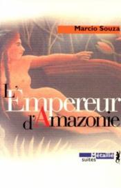L'empereur d'amazonie - Couverture - Format classique