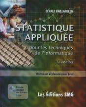 Statistique appliquee pour les techniques de l'informatique ; traitement de donnees avec excel - Couverture - Format classique