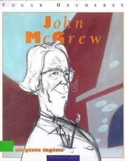 John Mc Grew, Un Genie Ingenu - Couverture - Format classique