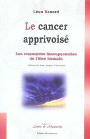 Cancer apprivoise - Intérieur - Format classique