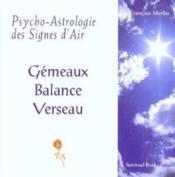 Psycho-astrologie des signes d'air ; gémeaux-balance-verseaux - Couverture - Format classique
