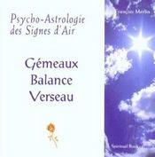 Psycho-astrologie des signes d'air ; gémeaux-balance-verseaux - Intérieur - Format classique