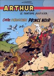 Arthur t.4 ; Arthur contre l'insaisissable prince noir - Intérieur - Format classique