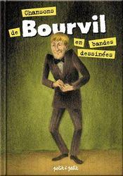 Chansons De Bourvil En Bandes Dessinees - Intérieur - Format classique
