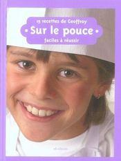 15 recettes de Geoffroy ; sur le pouce - Intérieur - Format classique