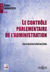 Le contrôle parlementaire de l'administration - Couverture - Format classique