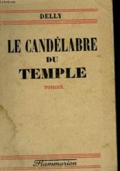 Le Candelabre Du Temple. - Couverture - Format classique