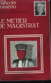 Le Metier De Magistrat. - Couverture - Format classique