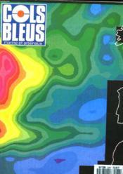 COLS BLEUS. HEBDOMADAIRE DE LA MARINE ET DES ARSENAUX N°2087 DU 14 ET 21 JUILLET 1990. LE SHOM POUSSE AU LAGE par L'INGENIEUR Gal DE L'ARMEMENT COMOLET-TIRMAN / HOMMAGE A PHRA KEO par LE CAPITAINE DE VAISSEAU BERNARDINI / ALLONS A MESSINE PASSER LE... - Couverture - Format classique