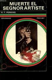 Muerte El Segnor Artiste - N°11 - Couverture - Format classique
