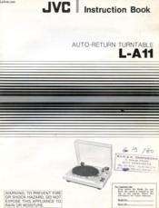 Jvc Instruction Book, Auto-Return Turntable, L-A 11 - Couverture - Format classique