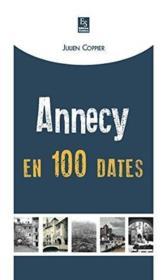 Annecy en 100 dates - Couverture - Format classique