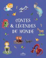 Contes et légendes du monde - Couverture - Format classique