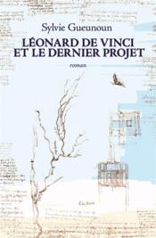 Léonard de Vinci et le dernier projet - Couverture - Format classique