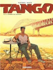 Tango T.3 ; à l'ombre du Panama - Couverture - Format classique