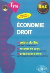 Bacchannales ; Economie-Droit ; Terminale Stg ; Sujets Du Bac, Résumés De Cours Et Préparation A L'Oral - Couverture - Format classique