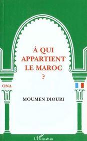 A Qui Appartient Le Maroc - Intérieur - Format classique