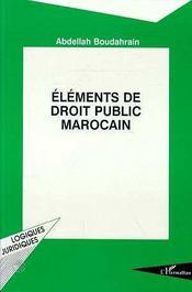 Elements De Droit Public Marocain - Intérieur - Format classique