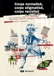 Corps normalisé, corps stigmatisé, corps racialisé - Intérieur - Format classique