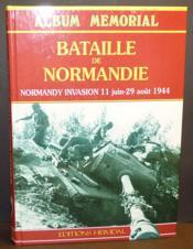 La bataille de normandie 11 juin-29 aout1944 - Couverture - Format classique