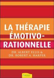 La thérapie emotivo-rationnelle - Couverture - Format classique