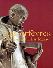 Les orfèvres d'Anjou et du bas Maine - Couverture - Format classique