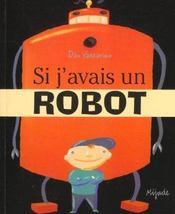 Si J'Avais Un Robot - Intérieur - Format classique