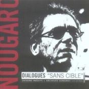 Nougaro dialogues sans cible dessins inedits et archives sonores - Couverture - Format classique