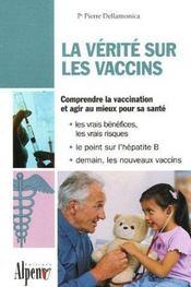 Verite Sur Les Vaccins (La) - Intérieur - Format classique