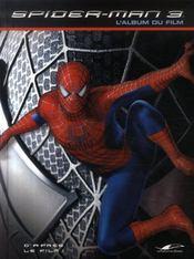 Spider-man 3 ; l'album du film - Intérieur - Format classique