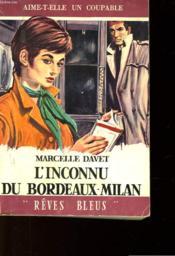 L'Inconnu Du Bordeaux - Milan - Couverture - Format classique