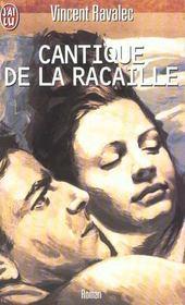Cantique De La Racaille - Intérieur - Format classique