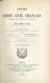 COURS DE DROIT CIVIL FRANÇAIS D'APRÈS LA MÉTHODE DE ZACHARIÆ, 5èmeéd., revue et mise au courant de la législation et de la jurisprudence par G. Rau, Ch. Falcimaigne avec la collaboration de M.Gault pour les t. I à V et par Étienne Bartin pour les t. VI à XII - Couverture - Format classique