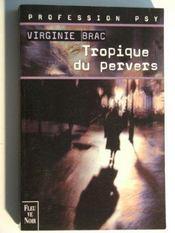 Tropique Du Pervers - Intérieur - Format classique