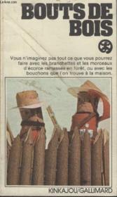 Collection Kinkajou N° 32. Bouts De Bois. - Couverture - Format classique