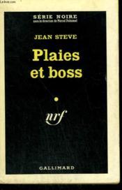 Plaies Et Boss. Collection : Serie Noire N° 634 - Couverture - Format classique