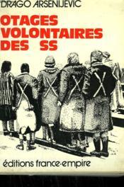 Otages Volontaires Des Ss. - Couverture - Format classique