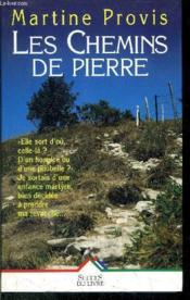 Les Chemins De Pierre - Couverture - Format classique
