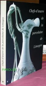 Chefs d'oeuvre porcelaine limoges ; luxembourg - Couverture - Format classique