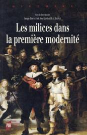 Les milices dans la premiere modernité - Couverture - Format classique