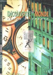 Decouvert du monde espace temps cycle 2 - Couverture - Format classique