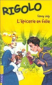 6. L'Epicerie En Folie - Intérieur - Format classique