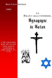 La Franc-Maconnerie, Synagogue De Satan - Couverture - Format classique
