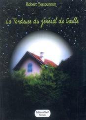 La tondeuse du général de Gaulle - Couverture - Format classique