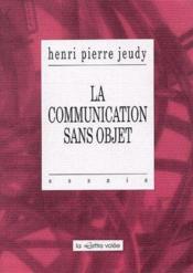 La communication sans objet - Couverture - Format classique
